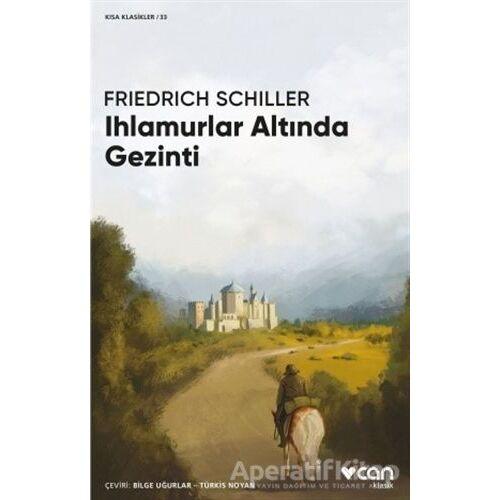 Ihlamurlar Altında Gezinti - Friedrich Schiller - Can Yayınları