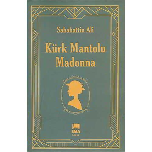 Kürk Mantolu Madonna - Sabahattin Ali - Ema Klasik